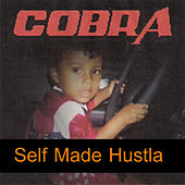Self Made Hustla by Cobra
