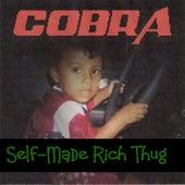Self-Made Rich Thug by Cobra