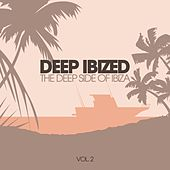 Deep IBIZED - The Deep Side of Ibiza, Vol. 2 by Various Artists