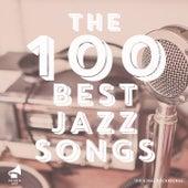 The 100 Best Jazz Songs de Various Artists