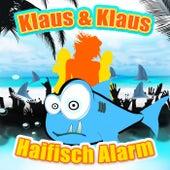 Haifisch Alarm by Klaus & Klaus