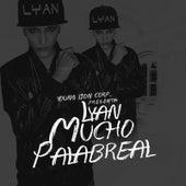 Mucho Palabreal by Lyan
