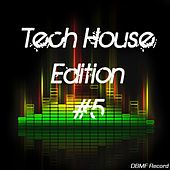 Tech House Edition #5 by Various Artists