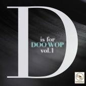 D Is for Doo Wop, Vol. 1 von Various Artists
