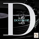 D Is for Doo Wop, Vol. 3 de Various Artists