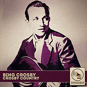 Crosby Country by Bing Crosby
