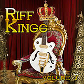 Riff Kings, Vol. 7 by Various Artists