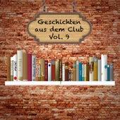 Geschichten aus dem Club, Vol. 9 by Various Artists