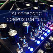 Electronic Confusion III by Various Artists