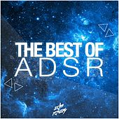The Best of ADSR de Various Artists