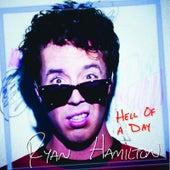 Hell of a Day de Ryan Hamilton