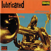 Lubricated de Various Artists
