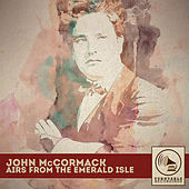 Airs from the Emerald Isle by John McCormack