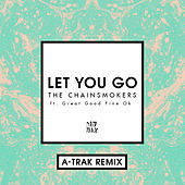 Let You Go (A-Trak Remix) di The Chainsmokers