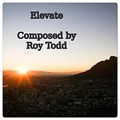 Elevate by Roy Todd