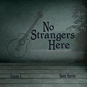 No Strangers Here, Vol. 2 by Sweet Harriet