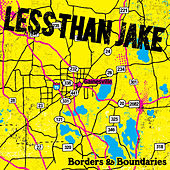 Borders & Boundaries (Reissue) de Less Than Jake