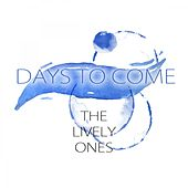 Days To Come de The Lively Ones