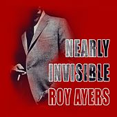 Nearly Invisible by Roy Ayers