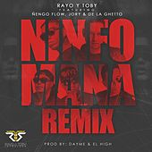 Ninfomana (feat. Ñengo Flow, Jory & De La Ghetto) [Remix] - Single de Rayo y Toby