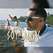 Soy Caribe - Single de Rayo y Toby