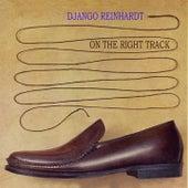 On The Right Track von Django Reinhardt