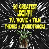 50 Greatest Sci-Fi TV, Movie & Film Themes & Soundtracks de Various Artists