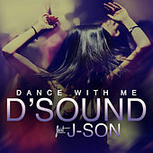 Dance with Me by D'Sound