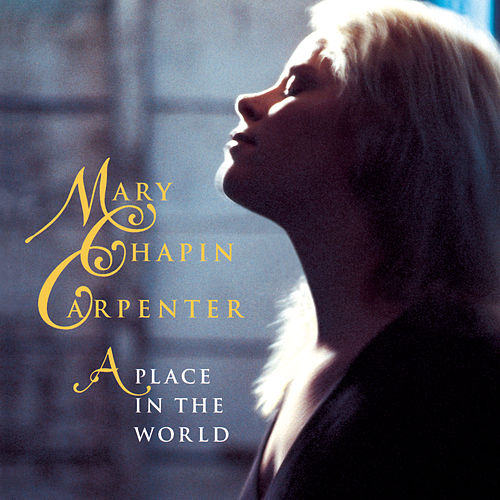 A Place In The World by Mary Chapin Carpenter