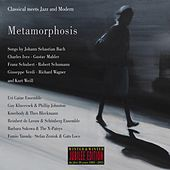 Metamorphosis (Classical Meets Jazz and Modern) by Various Artists