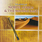 The Music of North Africa and the Middle East by Various Artists