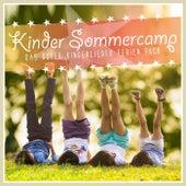 Kinder Sommercamp - Das super Kinderlieder Ferien Pack by Various Artists