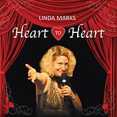 Heart to Heart by Linda Marks