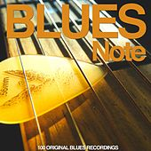 Blues Note (100 Original Blues Recordings) by Various Artists