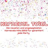 Karneval Total die neusten und angesagtesten Karnevals Hits 2013 für garantiert jede Party von Various Artists