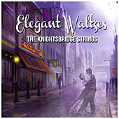 Elegant Waltzes de The Knightsbridge Strings
