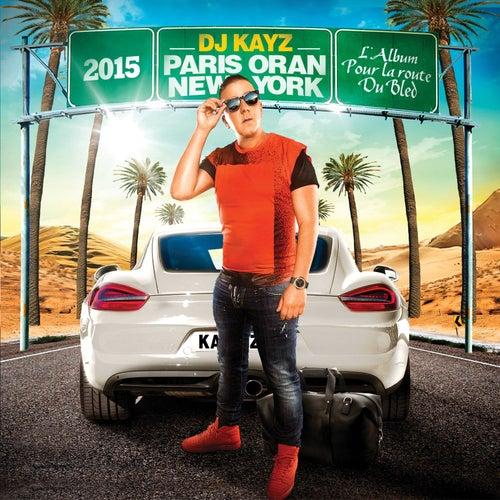 Paris Oran New York 2015 de DJ Kayz