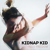 Fall / Freedom by Kidnap Kid