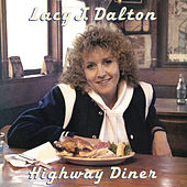 Highway Diner by Lacy J. Dalton