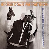 By All Means Necessary (Deluxe Edition) by Boogie Down Productions