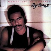 Woman out of Control (Deluxe Edition) de Ray Parker Jr.