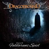 Episode 13: Faldaruns Spiel von Dragonbound