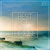 Best Of Deep House 2015 de Various Artists