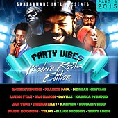 Party Vibes, Vol. 3 (Modern Roots Edition) [Shashamane Intl Presents] de Various Artists
