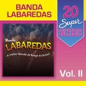 20 Super Sucessos: Banda Labaredas, Vol. 2 de Various Artists