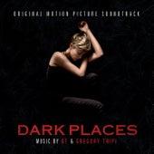 Dark Places (Original Soundtrack Album) by Gregory Tripi