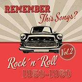 Remember this Songs? - Rock´n´Roll of 1950-1960 Vol.2 de Various Artists