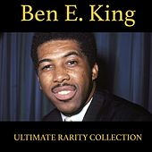 Ben E. King (Ultimate Rarity Collection) de Ben E. King