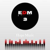 EDM, Vol. 3 by Daniel