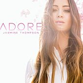 Adore by Jasmine Thompson